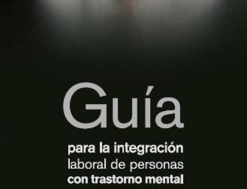 Guía para la integración laboral de personas con trastorno mental