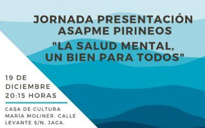 Asapme inicia un proyecto de atención a la salud mental en Jacetania y Alto Gállego